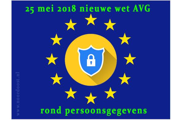 nieuwe-wet-avg-gdpr-25-mei-2018-noordoost